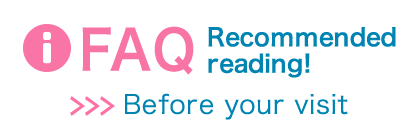 FAQ Recimmended reading! Before your visit